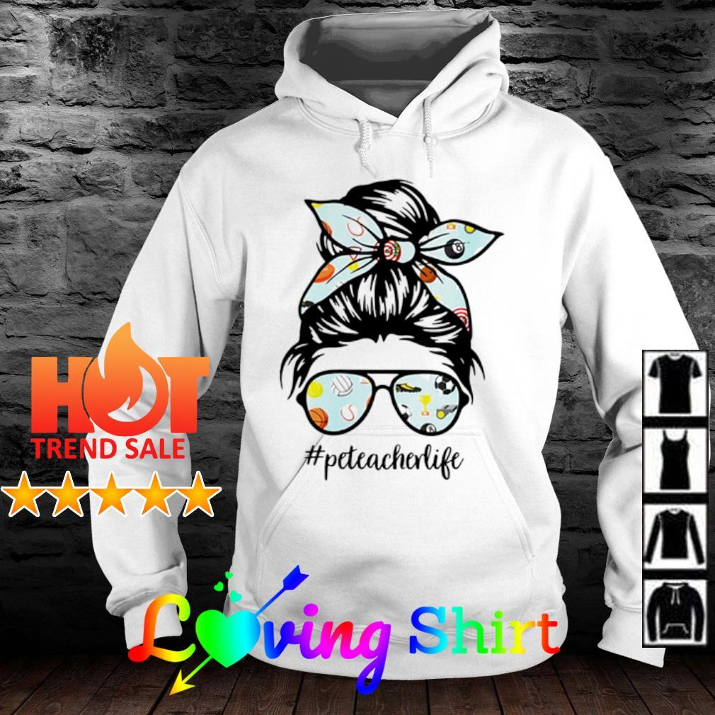 Teacher messy bun life hair glasses phys s hoodie