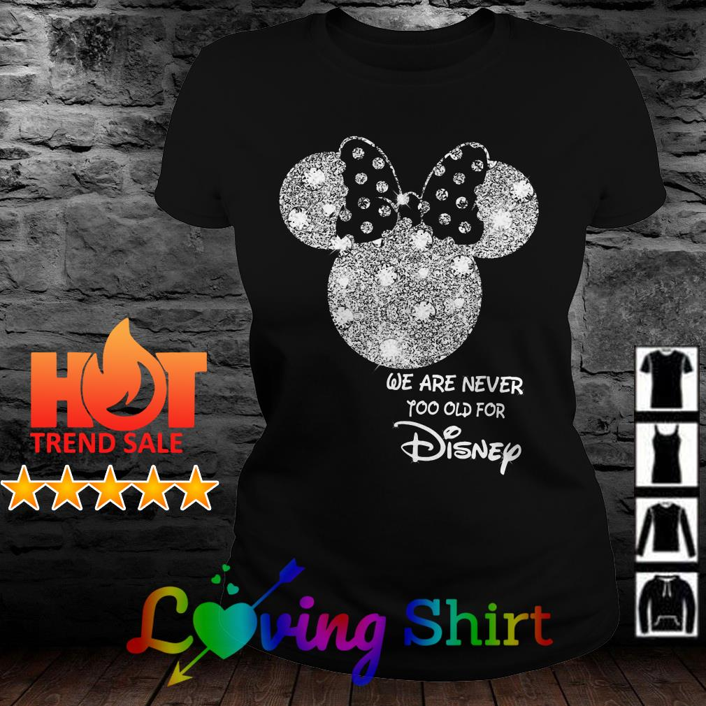 Diamond Mickey Mouse we are never too old for Disney shirt