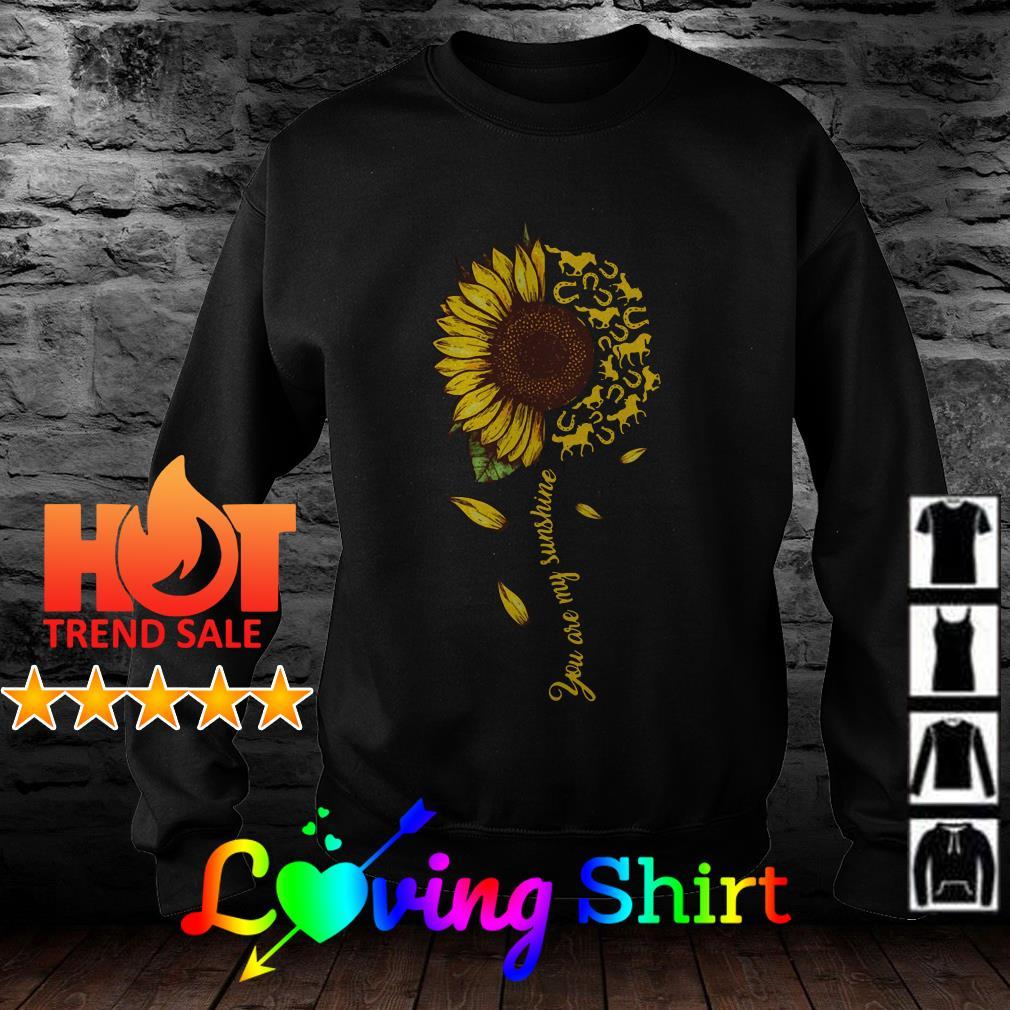 House you are my sunshine sunflower shirt