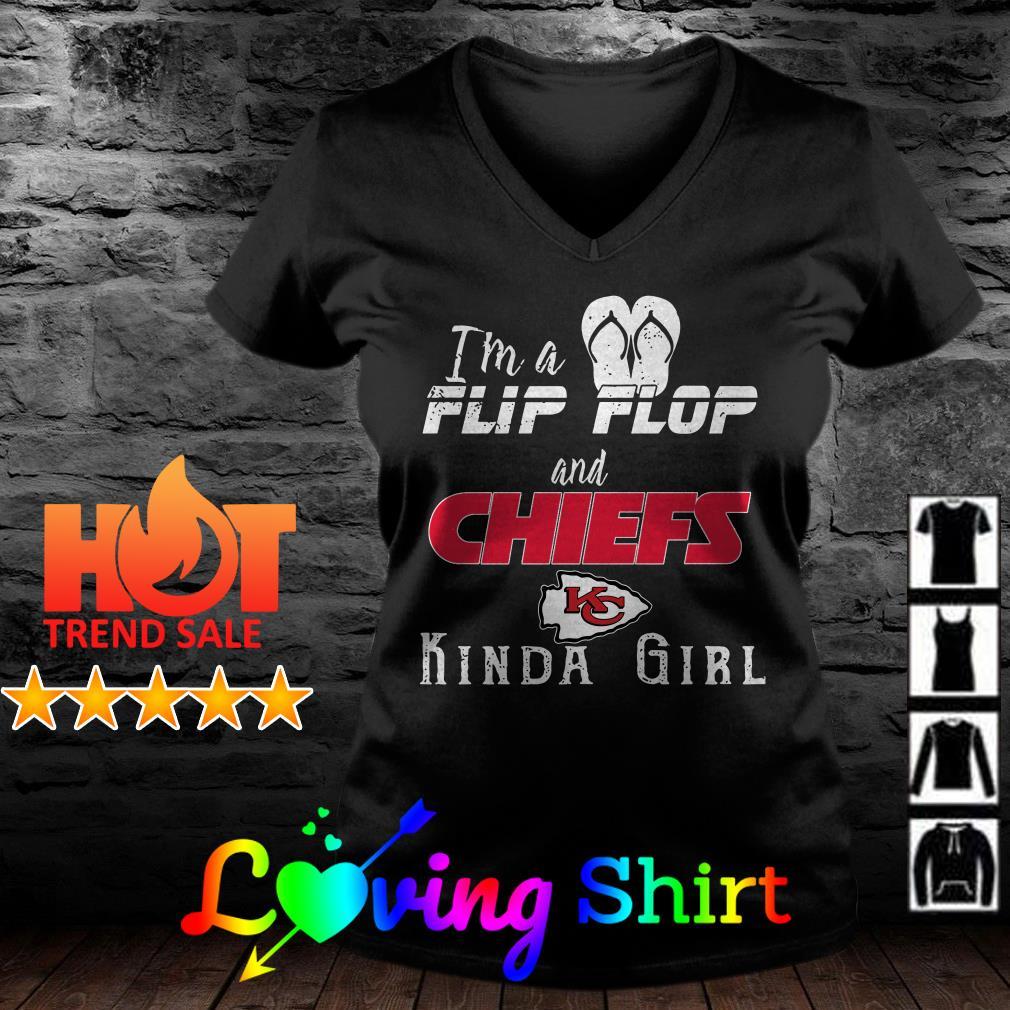 I'm a flip flop and Chiefs kinda girl shirt