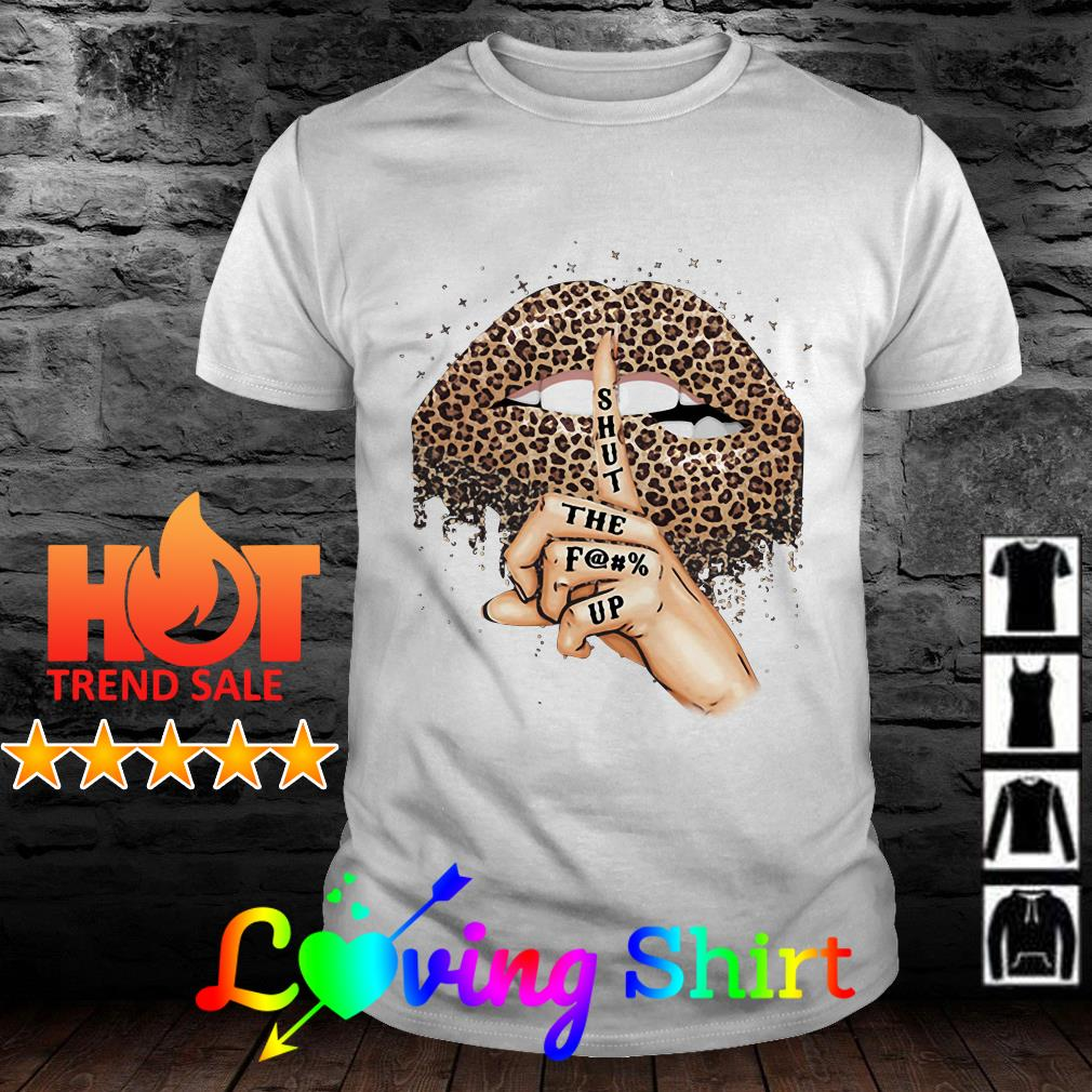 Leopard print lips shut the fuck up shirt
