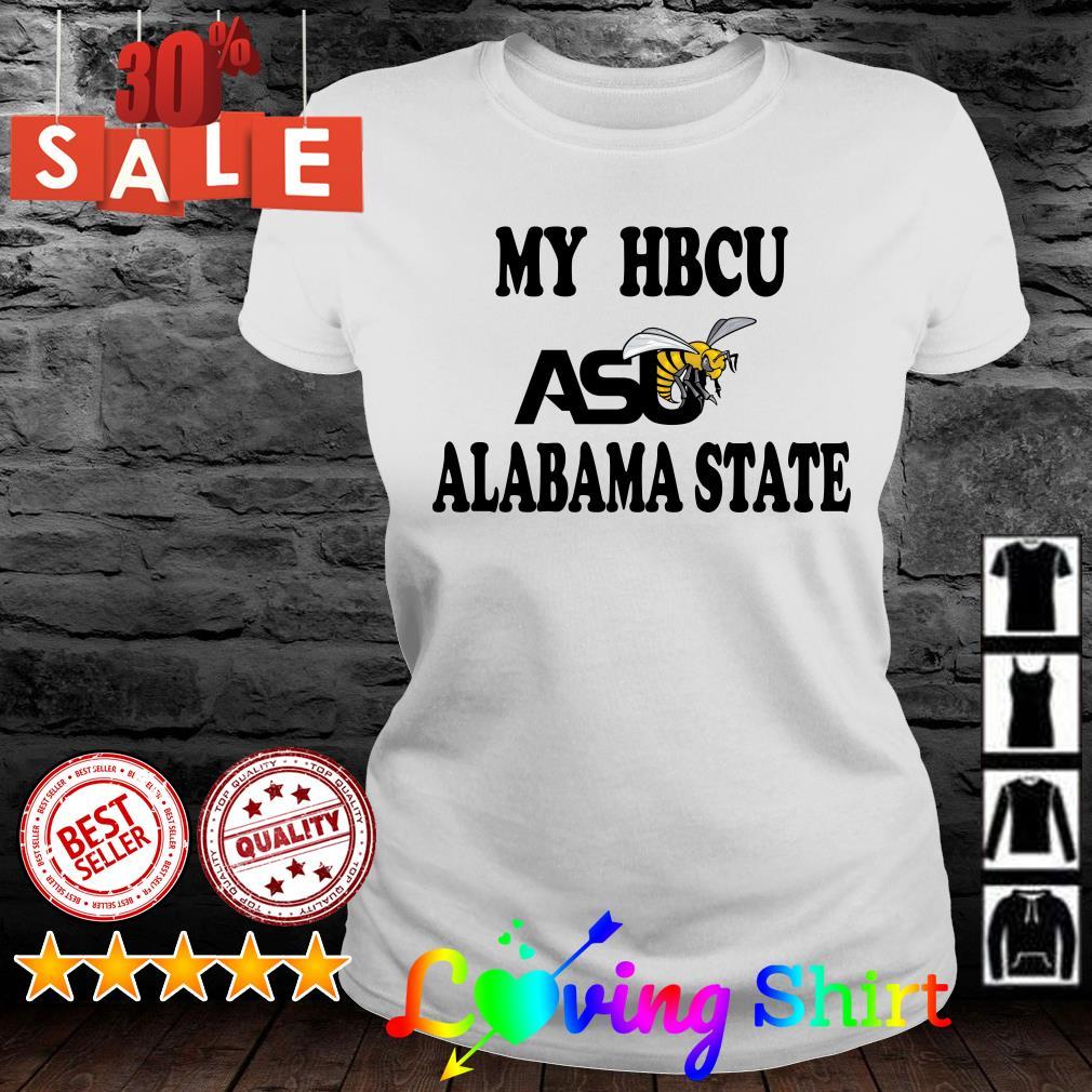 My HBCU asu alabama state shirt