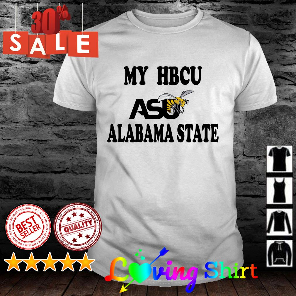 My HBCU asu alabama state shirt