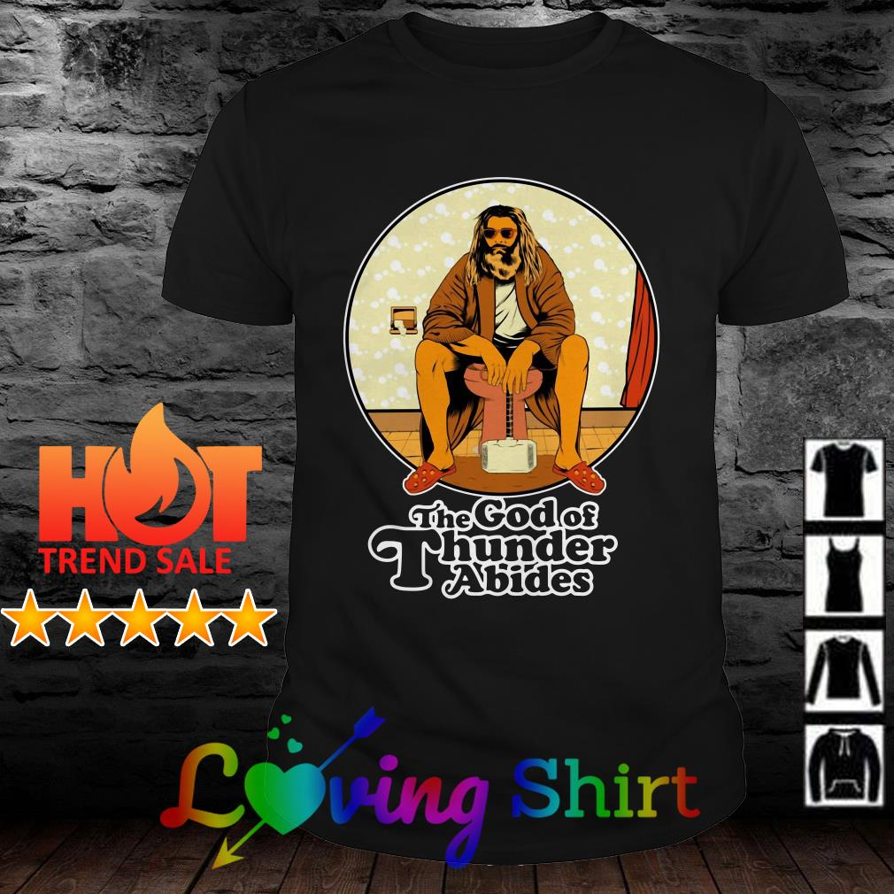 Thor The God Of Thunder Abides Shirt