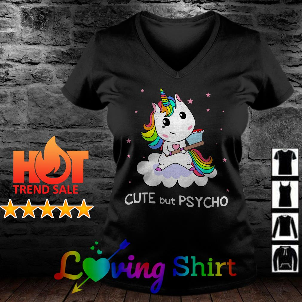 Unicorn cute but psycho shirt