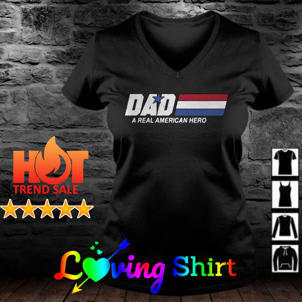 Best Dad a real American hero shirt