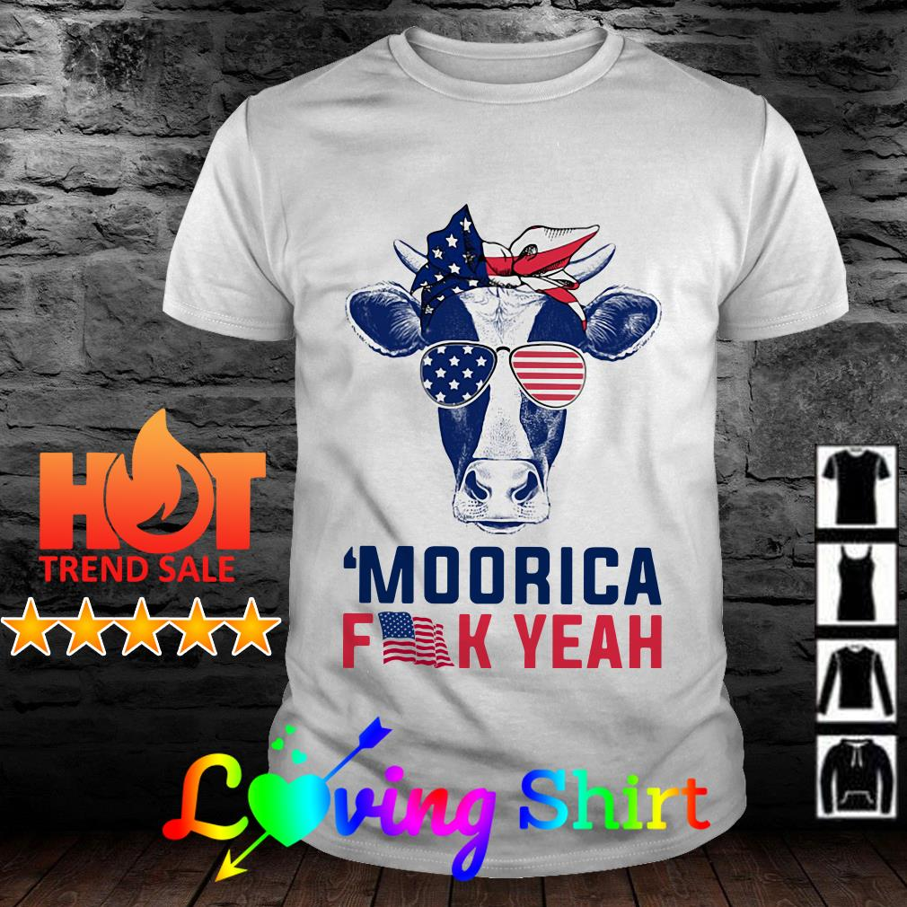 Cow American flag Independence day moorica fuck yeah shirt