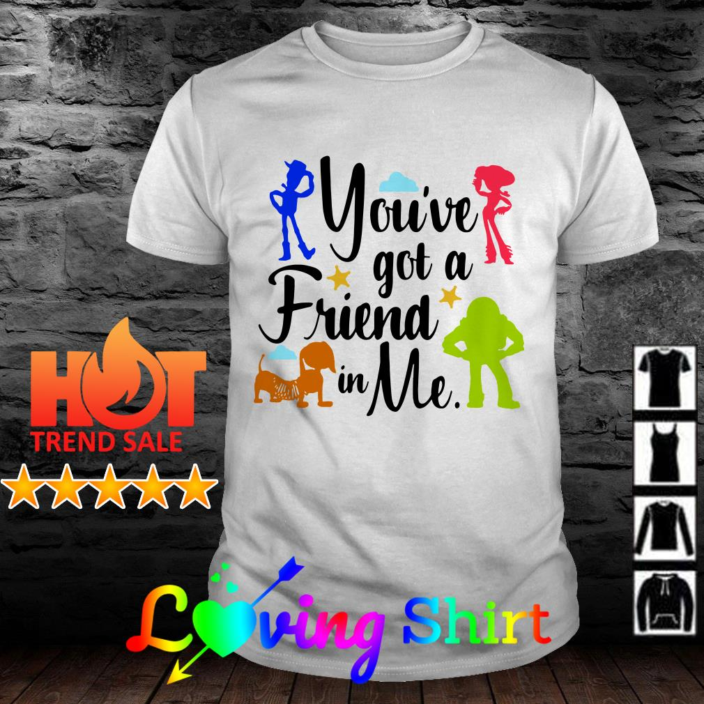 Disney Toy Story You've got a friend in me shirt