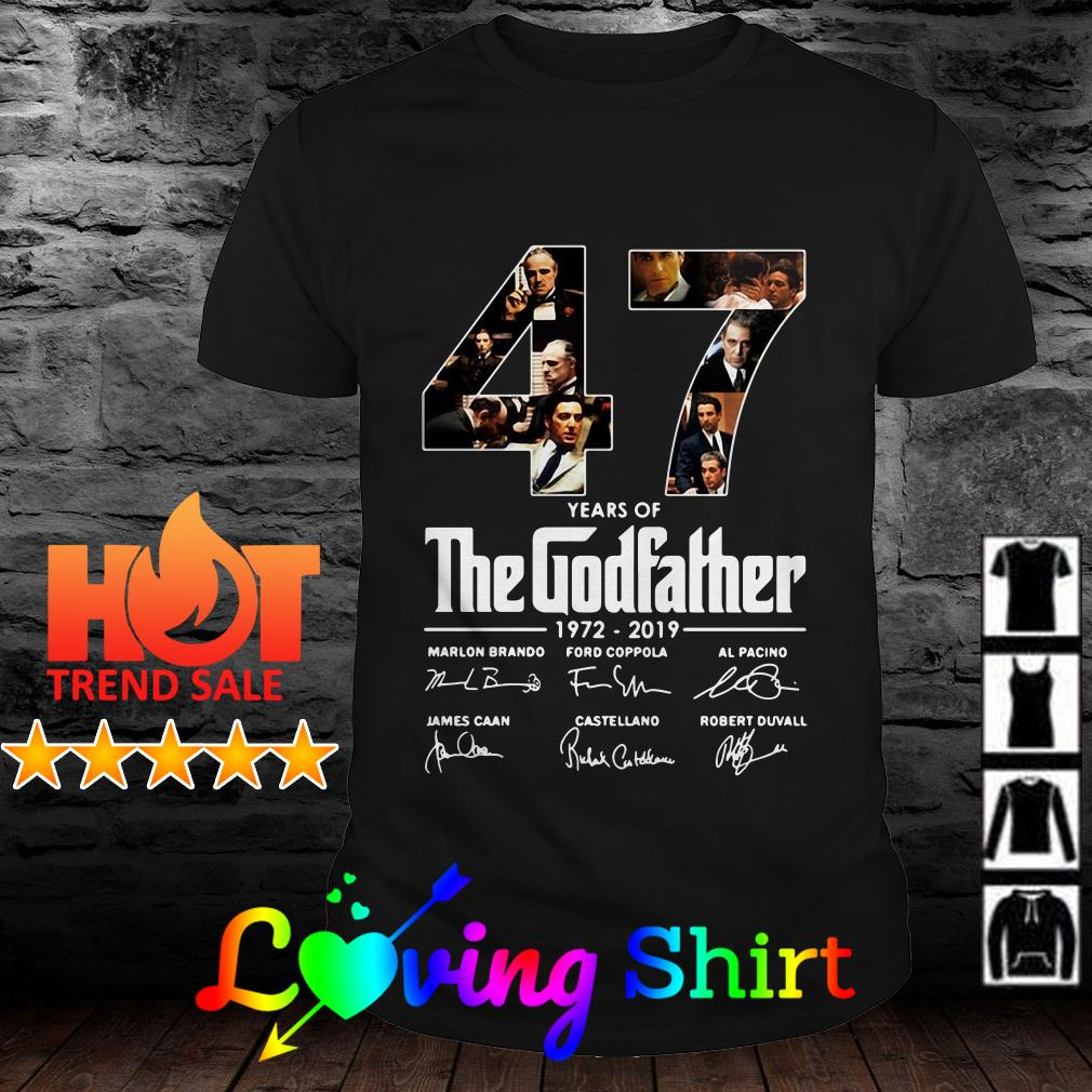47 years of The Godfather 1972 2019 signature shirt
