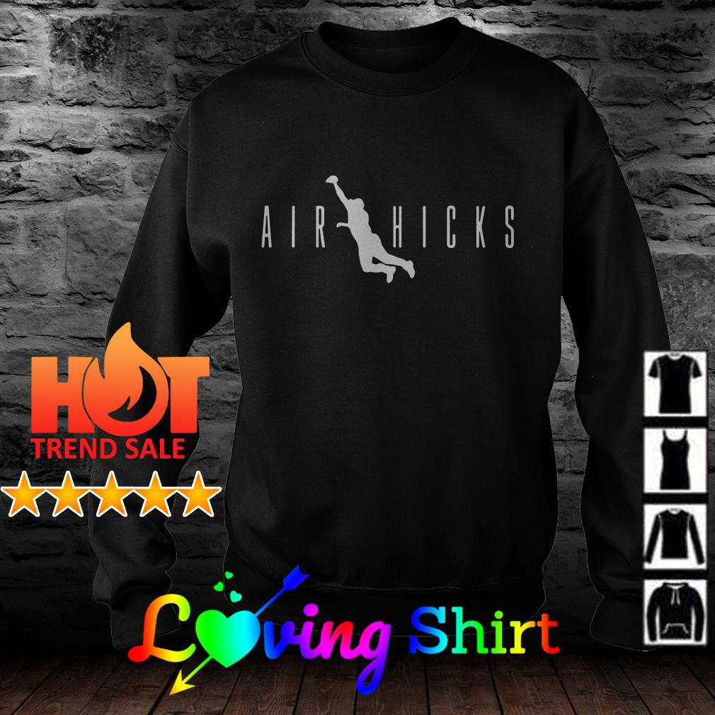 Air hicks catch shirt