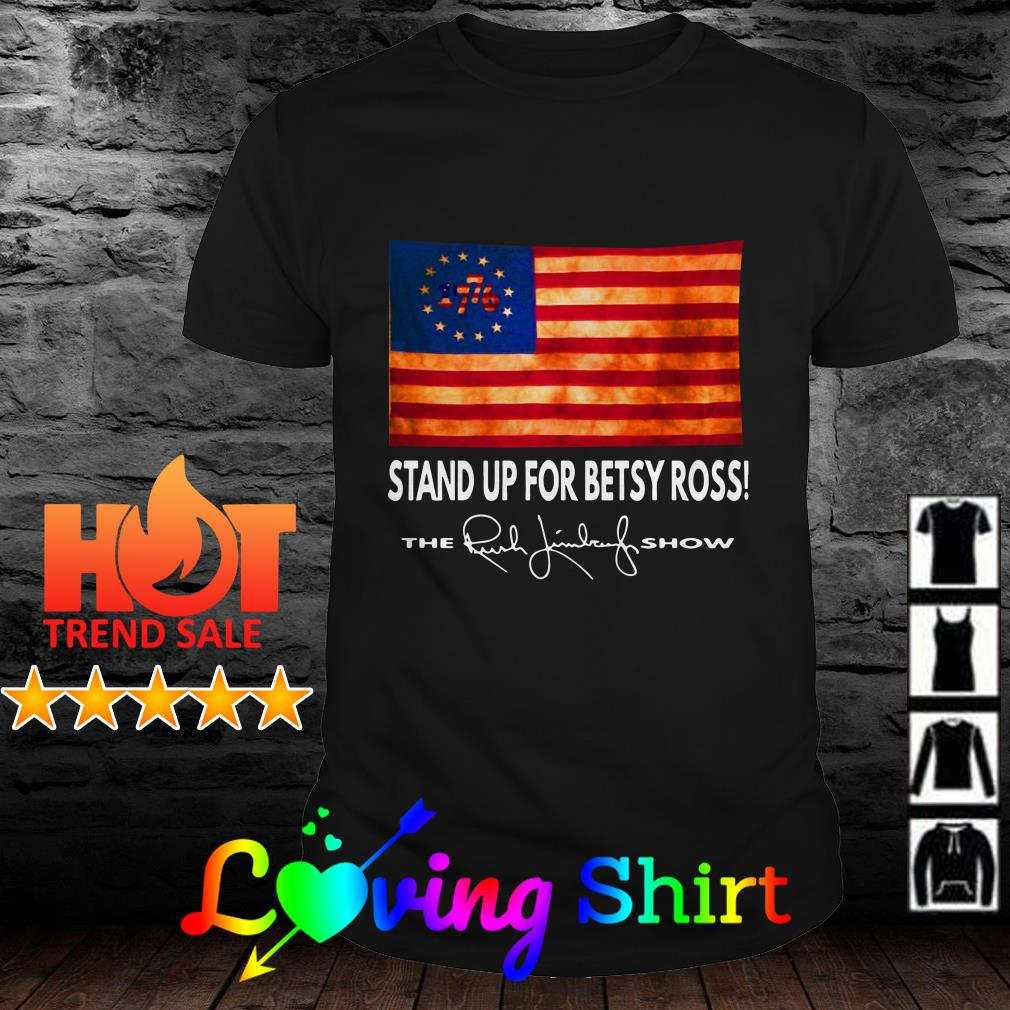 American flag 1776 stand up for betsy ross the rush limbaugh show shirt