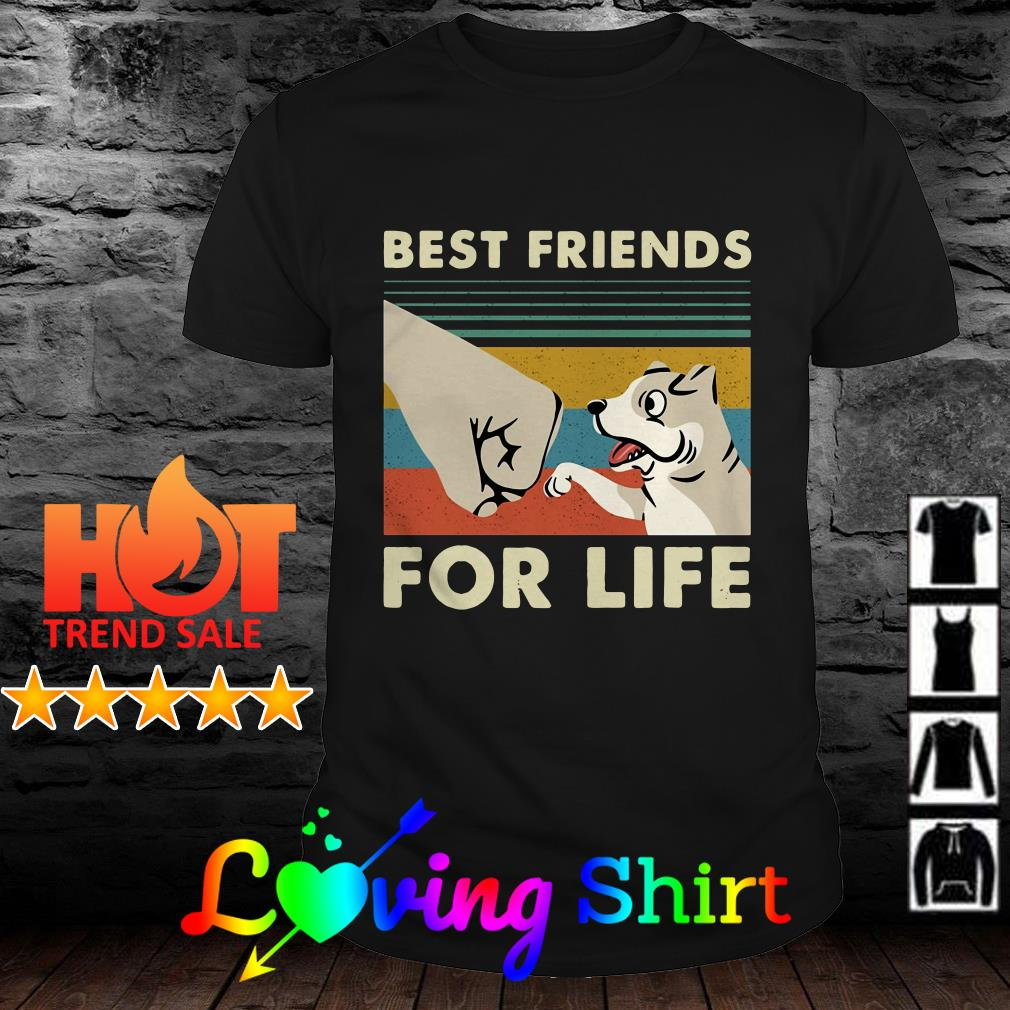 Best friends for life vintage shirt