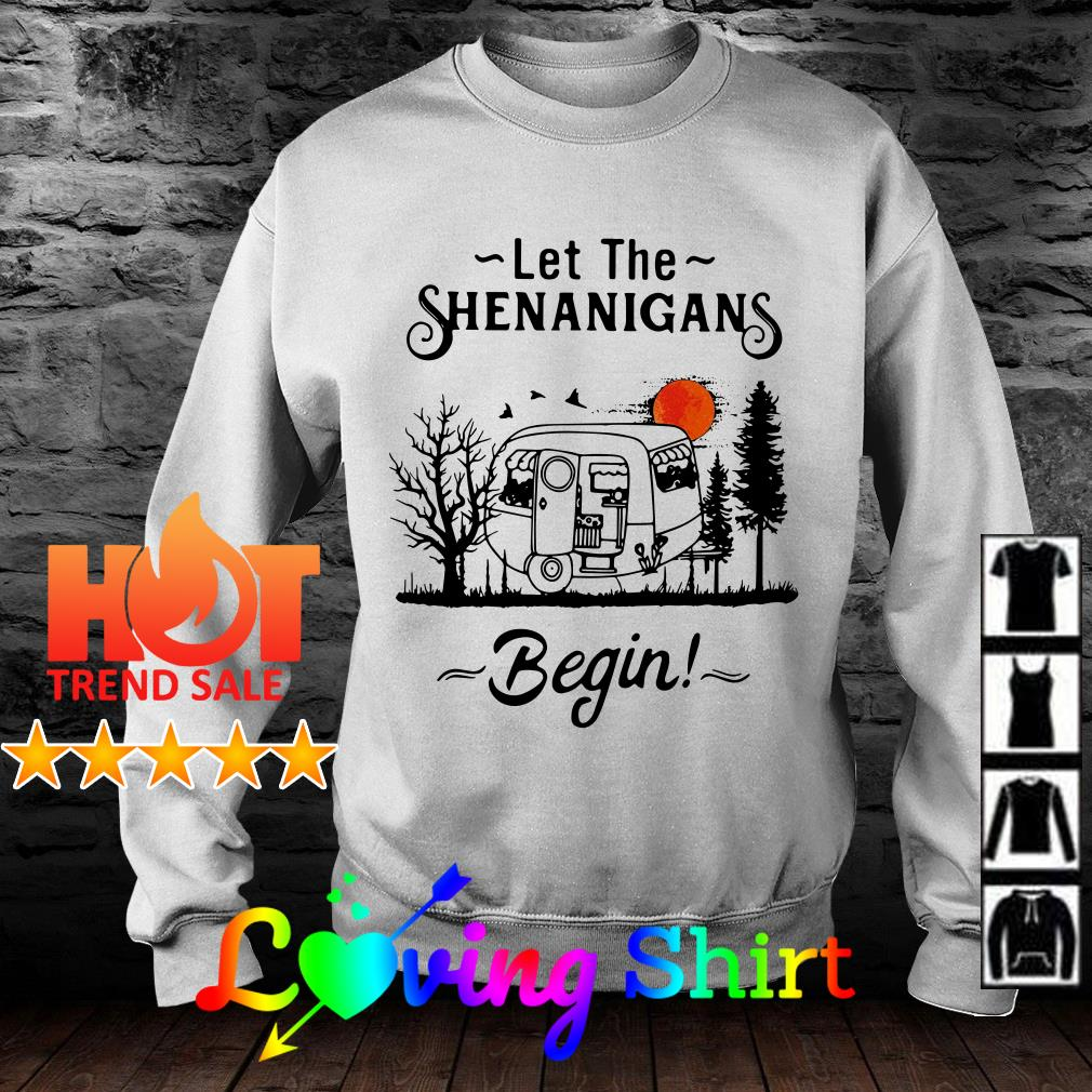 Camping Let the Shenanigans begin shirt