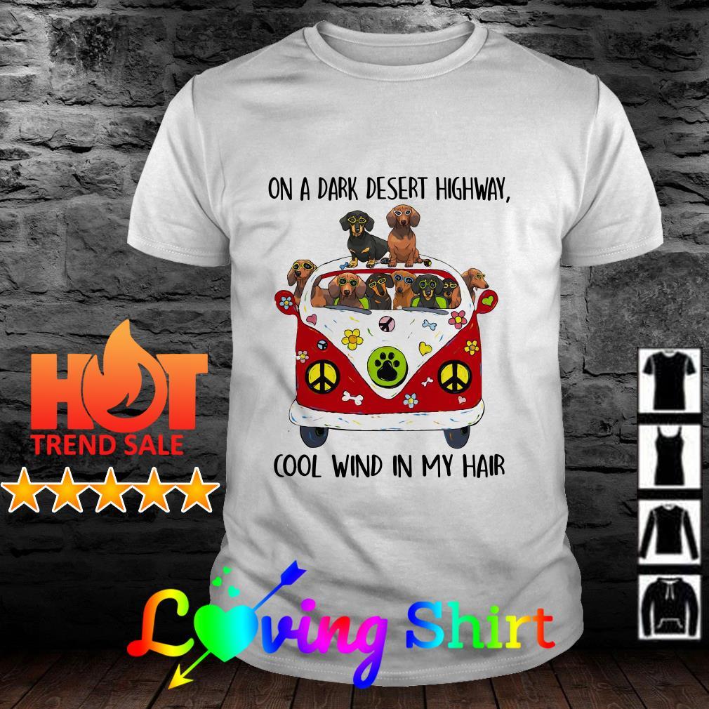 Hippie dog on a dark desert highway cool wind in my hair shirt