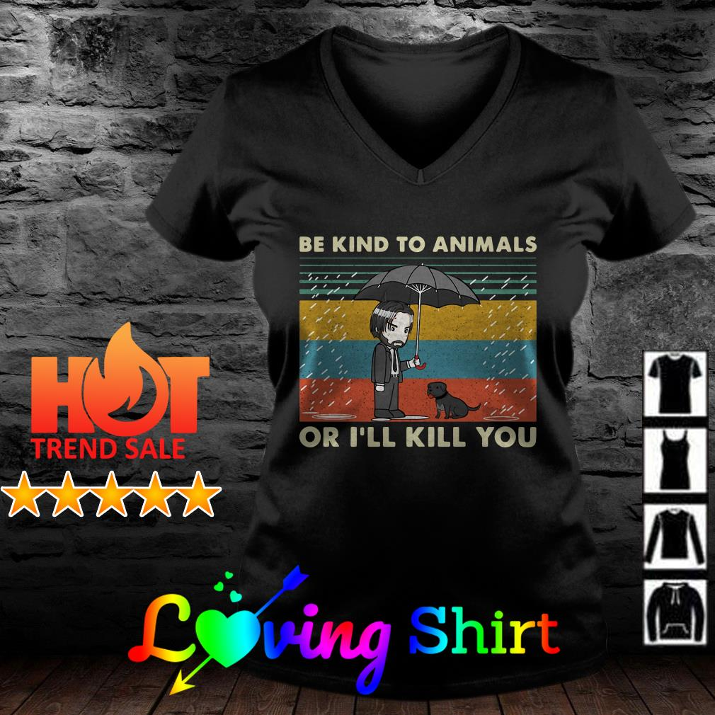John Wick be kind to animals or I'll kill you vintage shirt