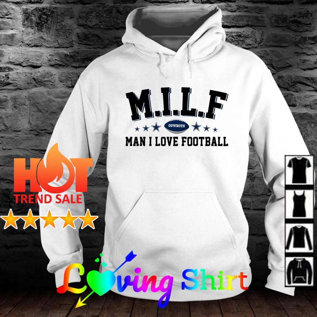 MILF Cowboys man I love football shirt