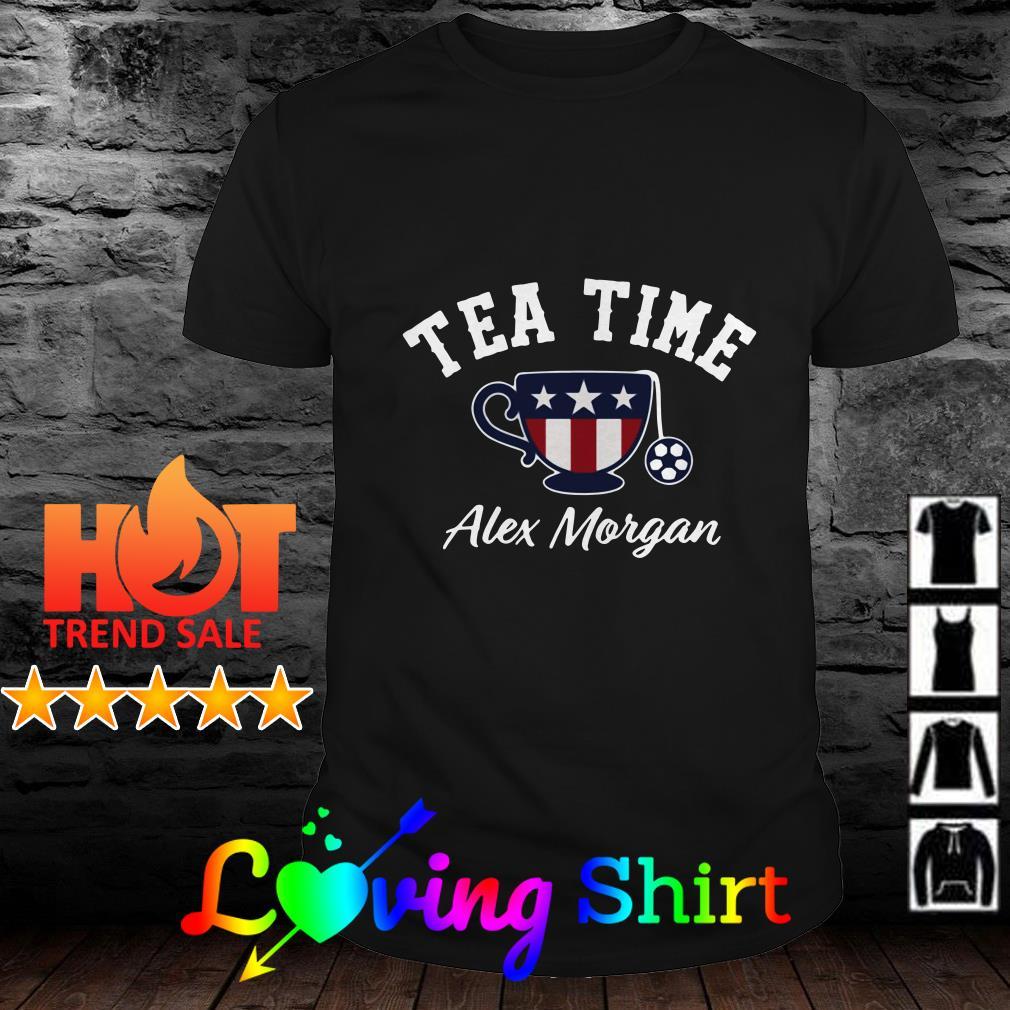 Tea Time Alex Morgan Shirt Alex Morgan Shirt