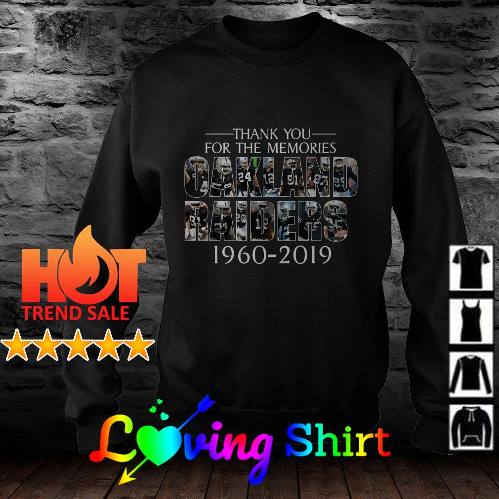 Thank you for the memories Oakland Raiders 1960-2019 shirt
