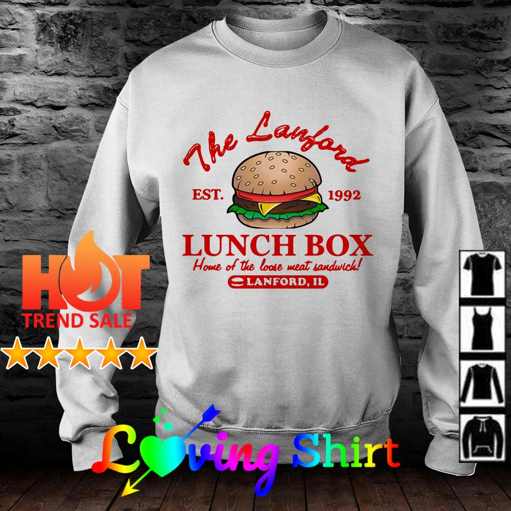 The Lanford Lunch Box est 1992 home of the loose meat sandwich shirt