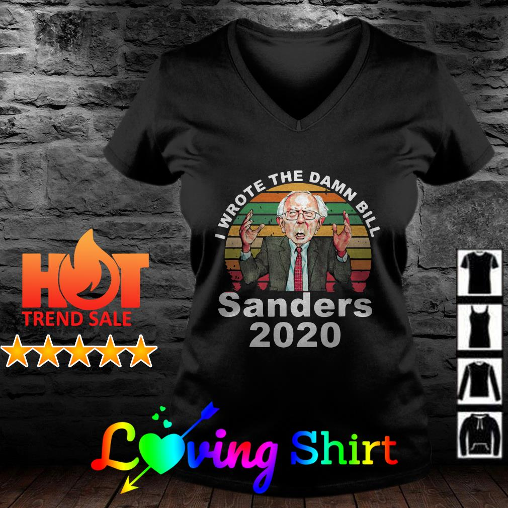 I wrote the damn bill Sanders 2020 vintage shirt