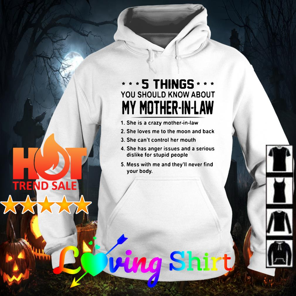 5 things you should know about my mother-in-law she is a crazy mother-in-law shirt