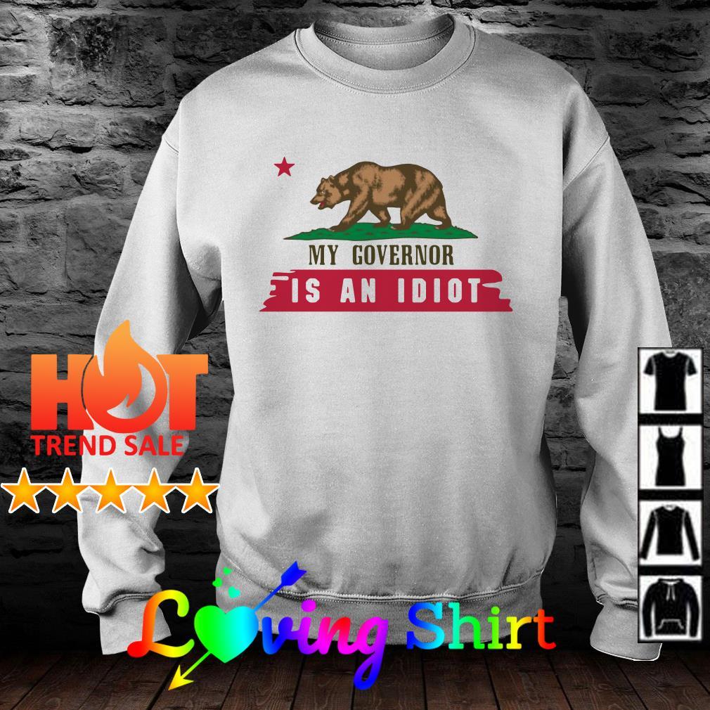 Bear my governor is an idiot shirtBear my governor is an idiot shirt
