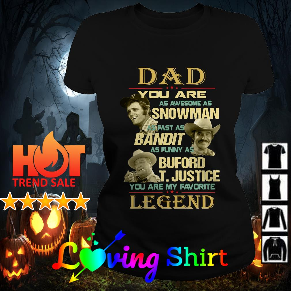 Dad You Are as Awesome as Snowman as Fast shirt