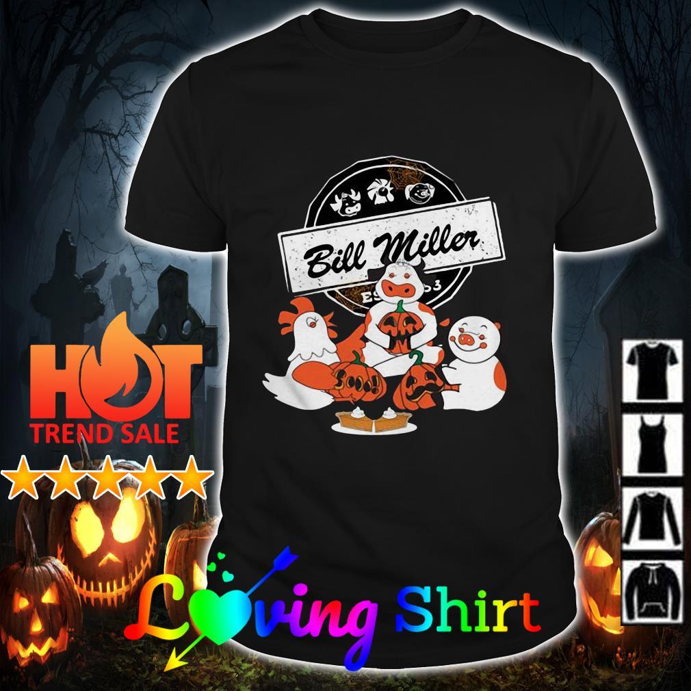 Halloween Chicken Cow and Pig bill miller shirt