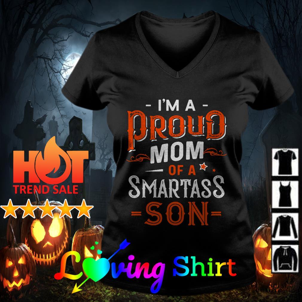 I'm proud mom of smartass son shirt