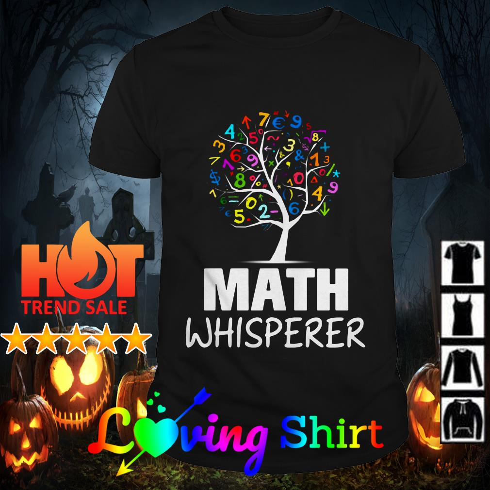 Math whisperer tree shirt