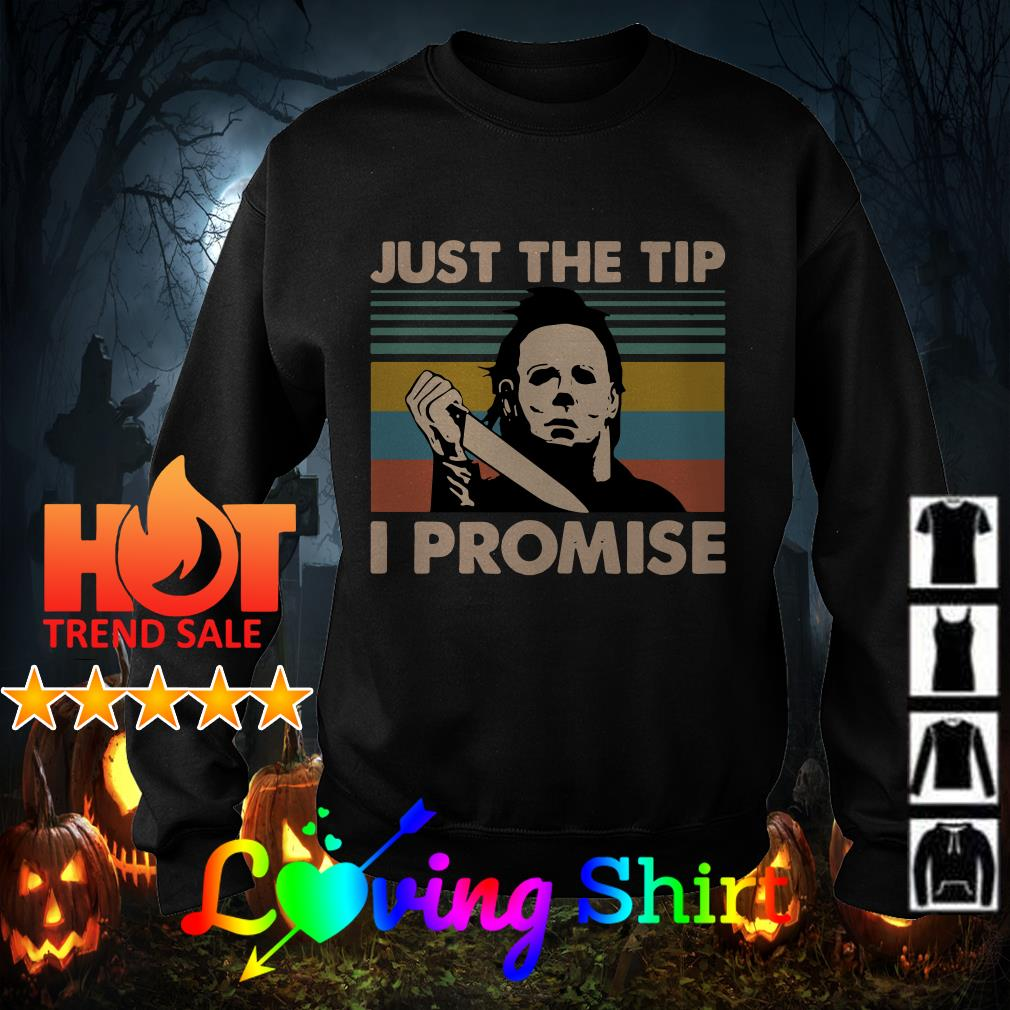 Michael Myers just the tip I promise vintage shirt