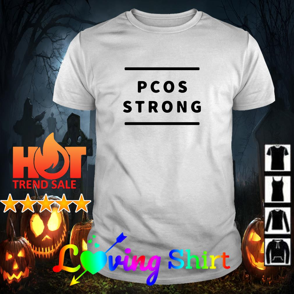 Pcos strong shirt