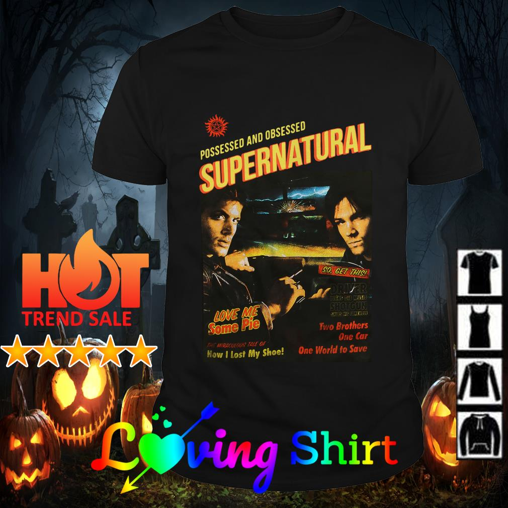 Possessed and obsessed Supernatural shirt