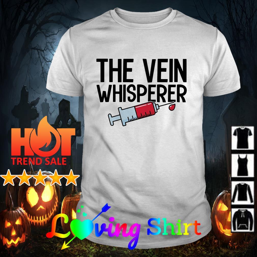 The vein whisperer shirt