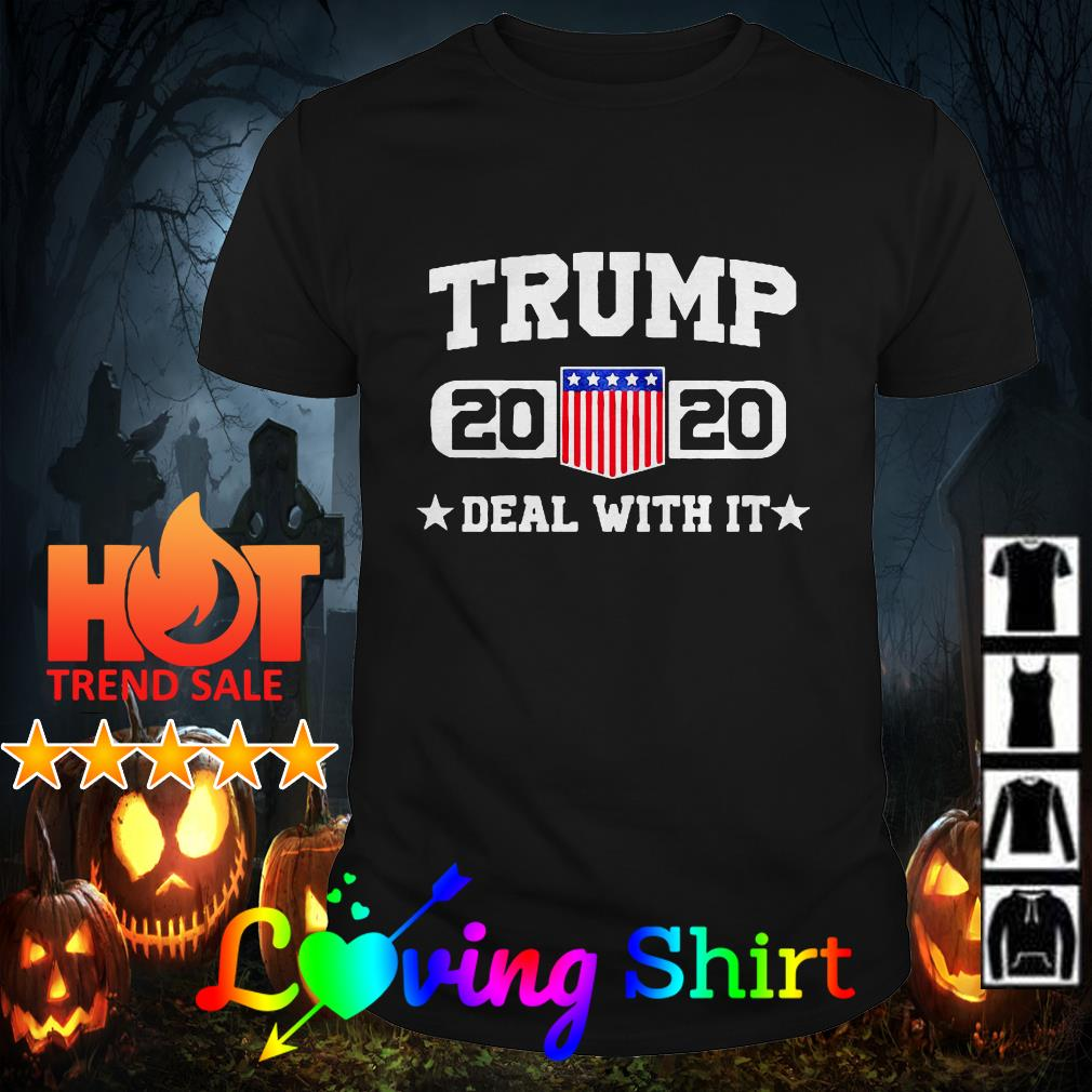 Trump 2020 deal with it shirt