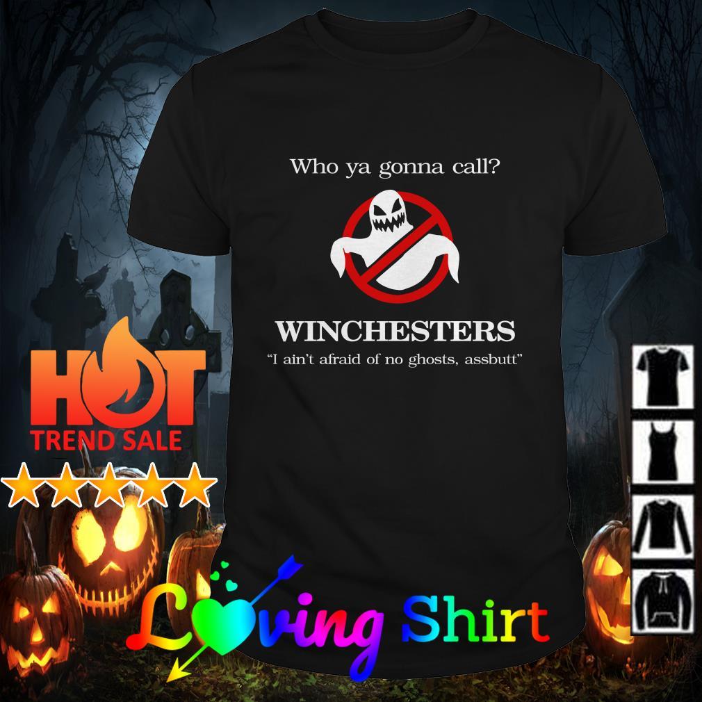 Who ya gonna call winchesters shirt