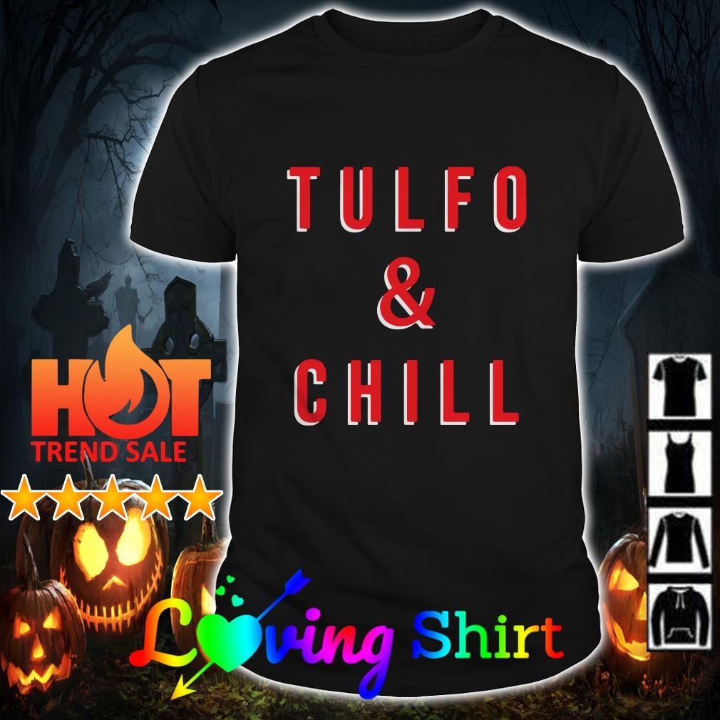 Tulfo and chill shirt