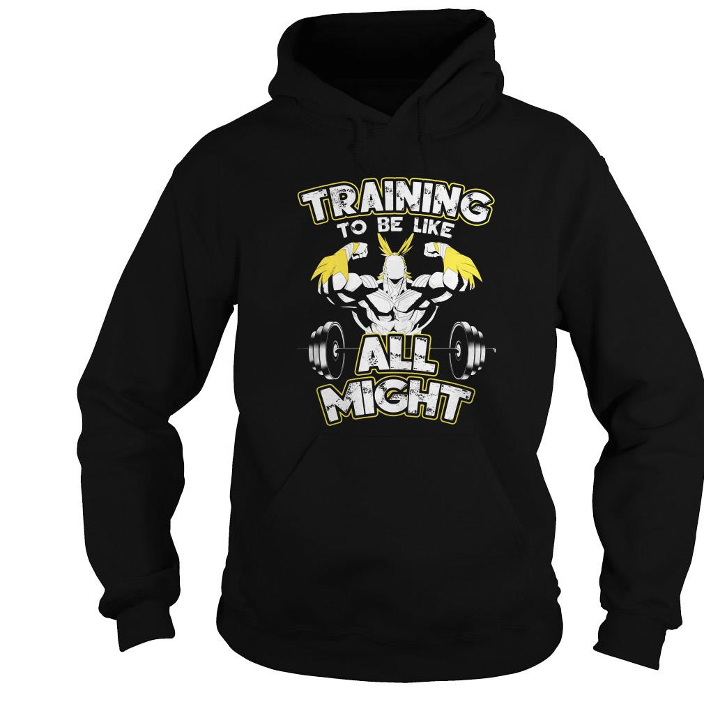Hero Academia Trainng to be like All Might shirt