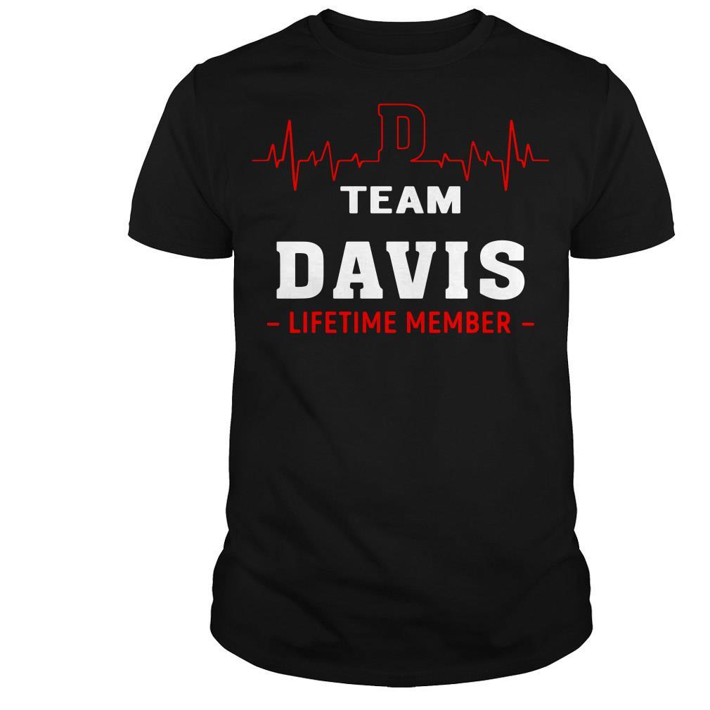 Team Davis lifetime member shirt