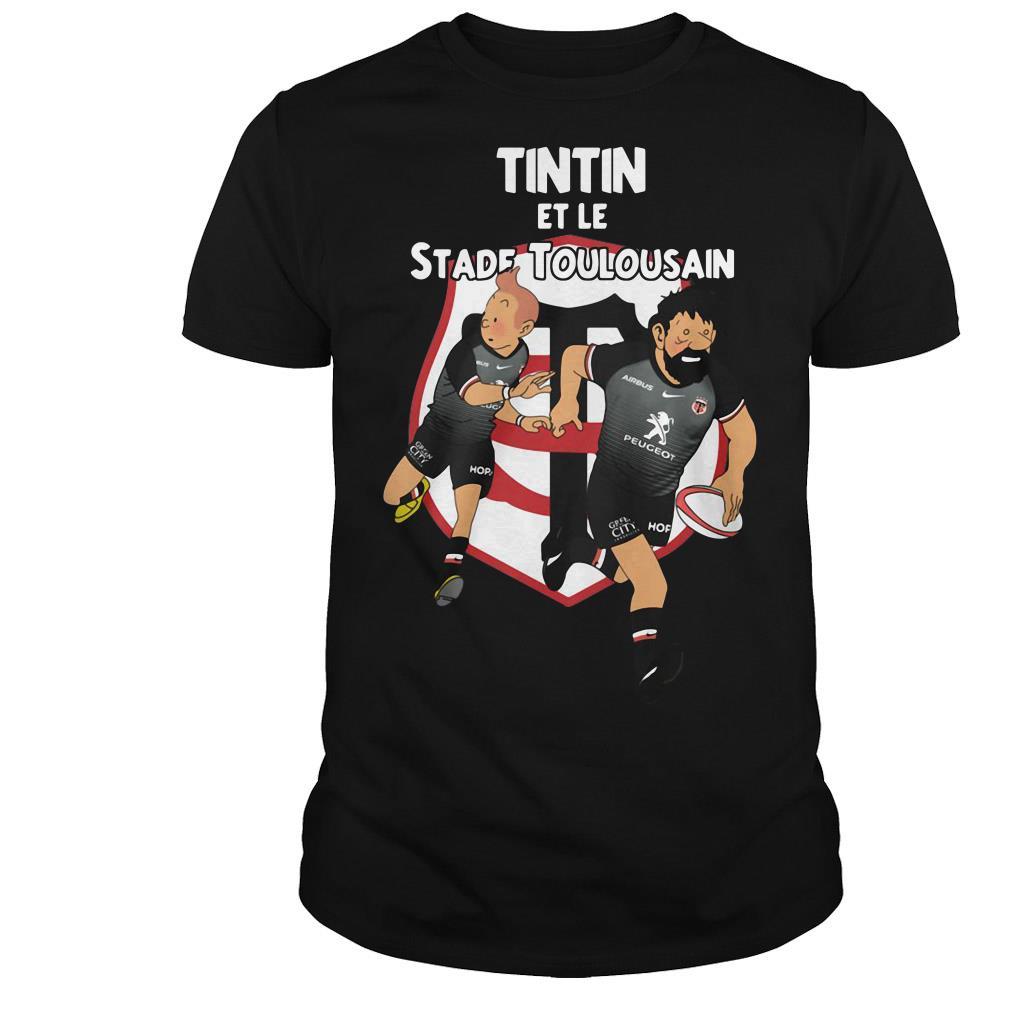 Tintin Et Le Stadee Toulousain shirt