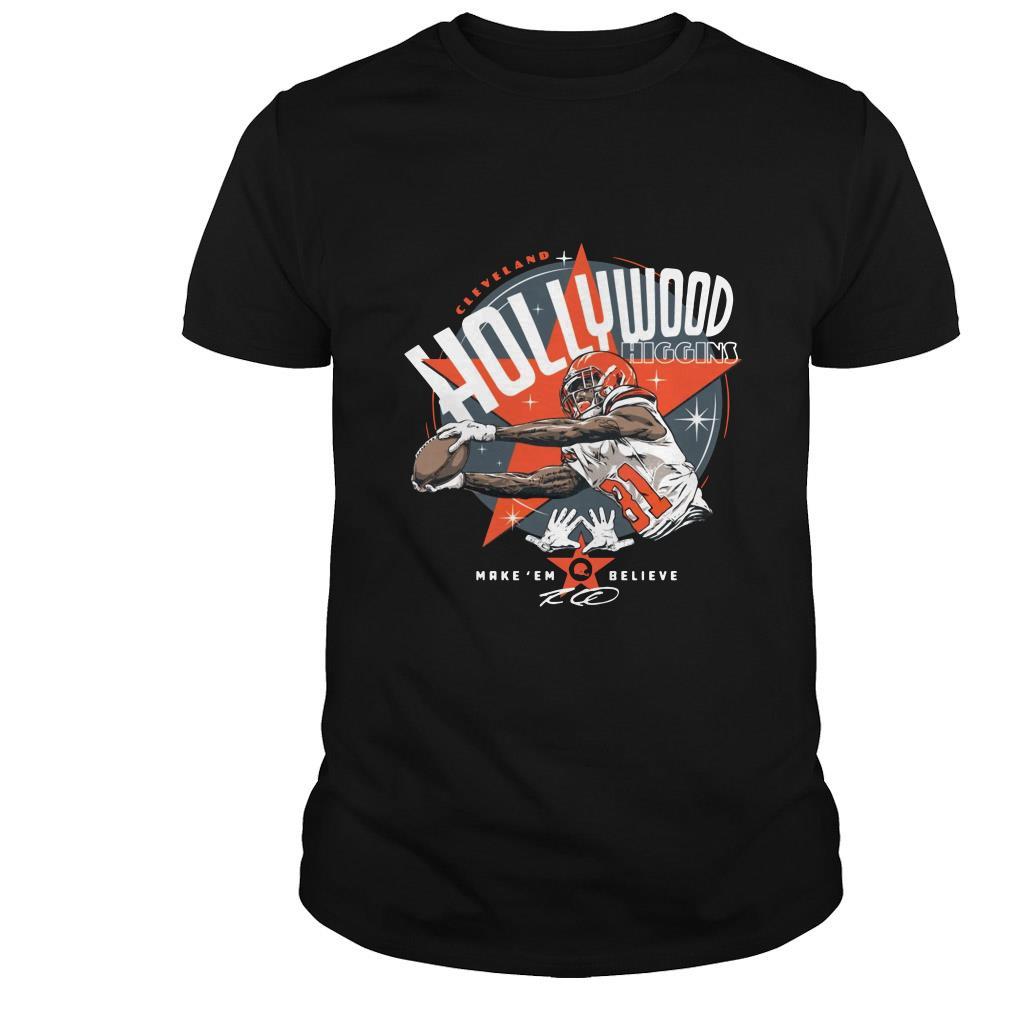 Rashard Higgins Cleveland Hollywood higgins make em believe shirt