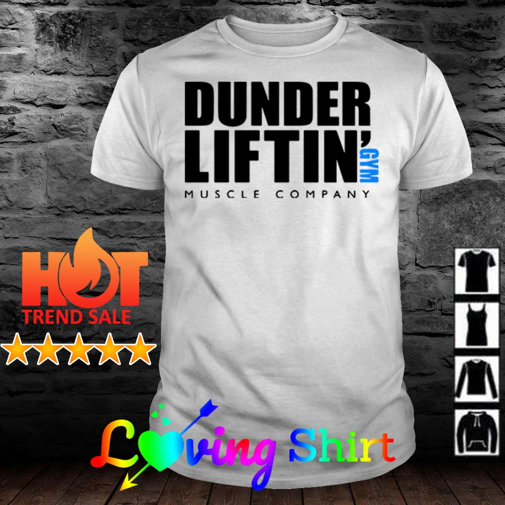Awesome Dunder Liftin' gym muscle company shirt