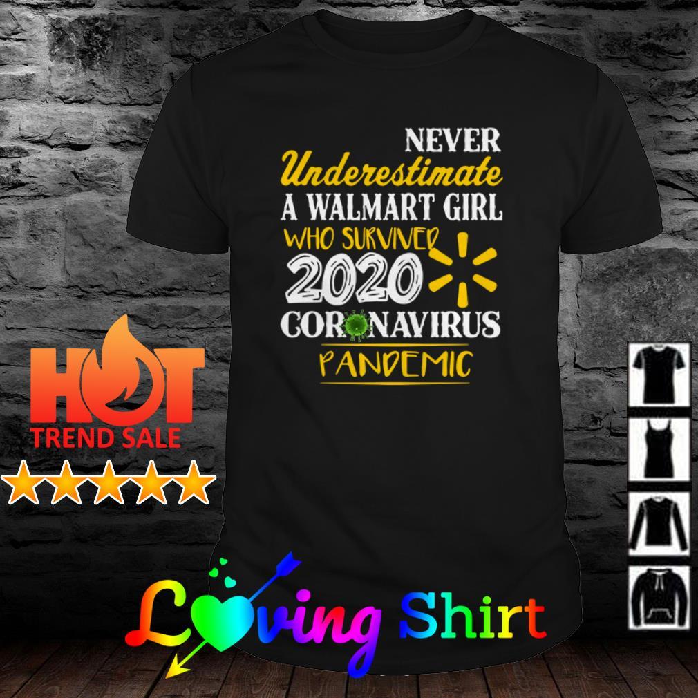 2020 Coronavirus pandemic never underestimate a Walmart girl who survived shirt