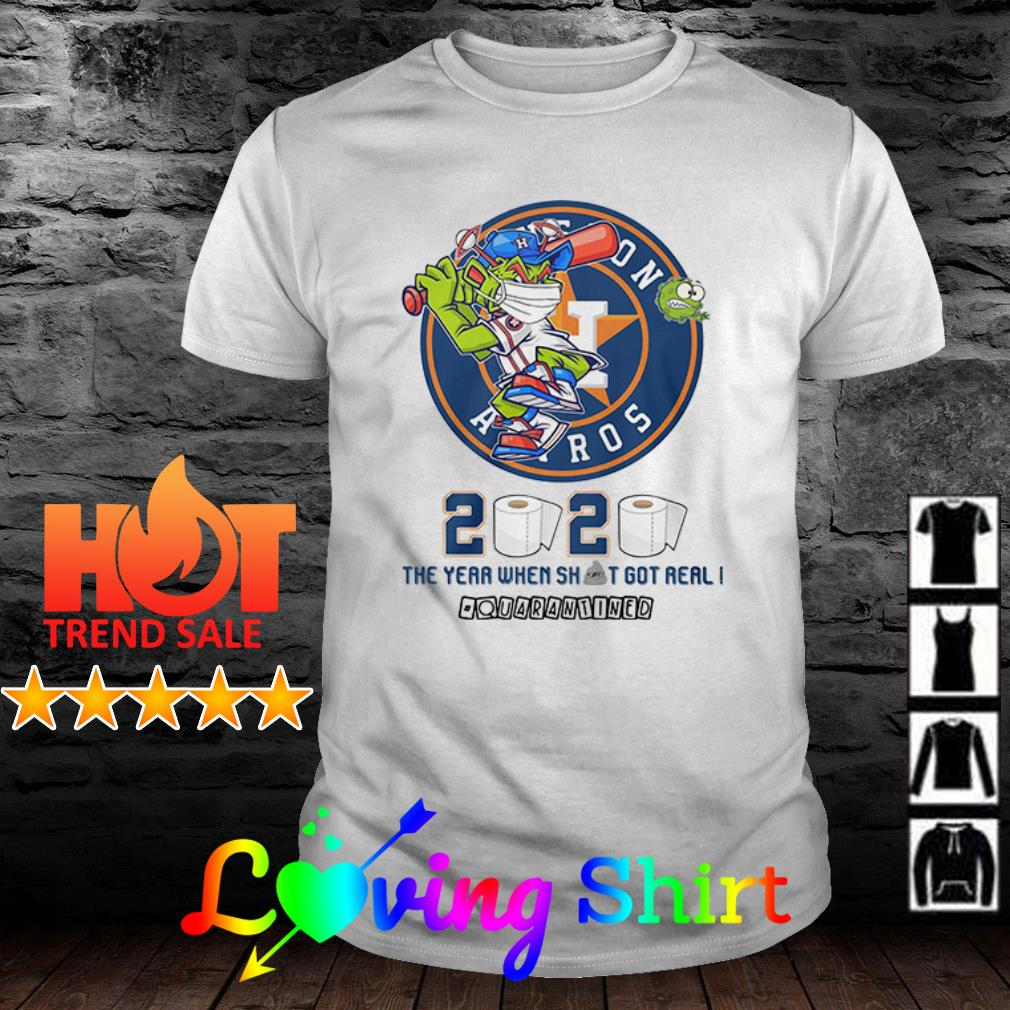 Houston Astros 2020 the year when shit got real #quarantined toilet paper shirt