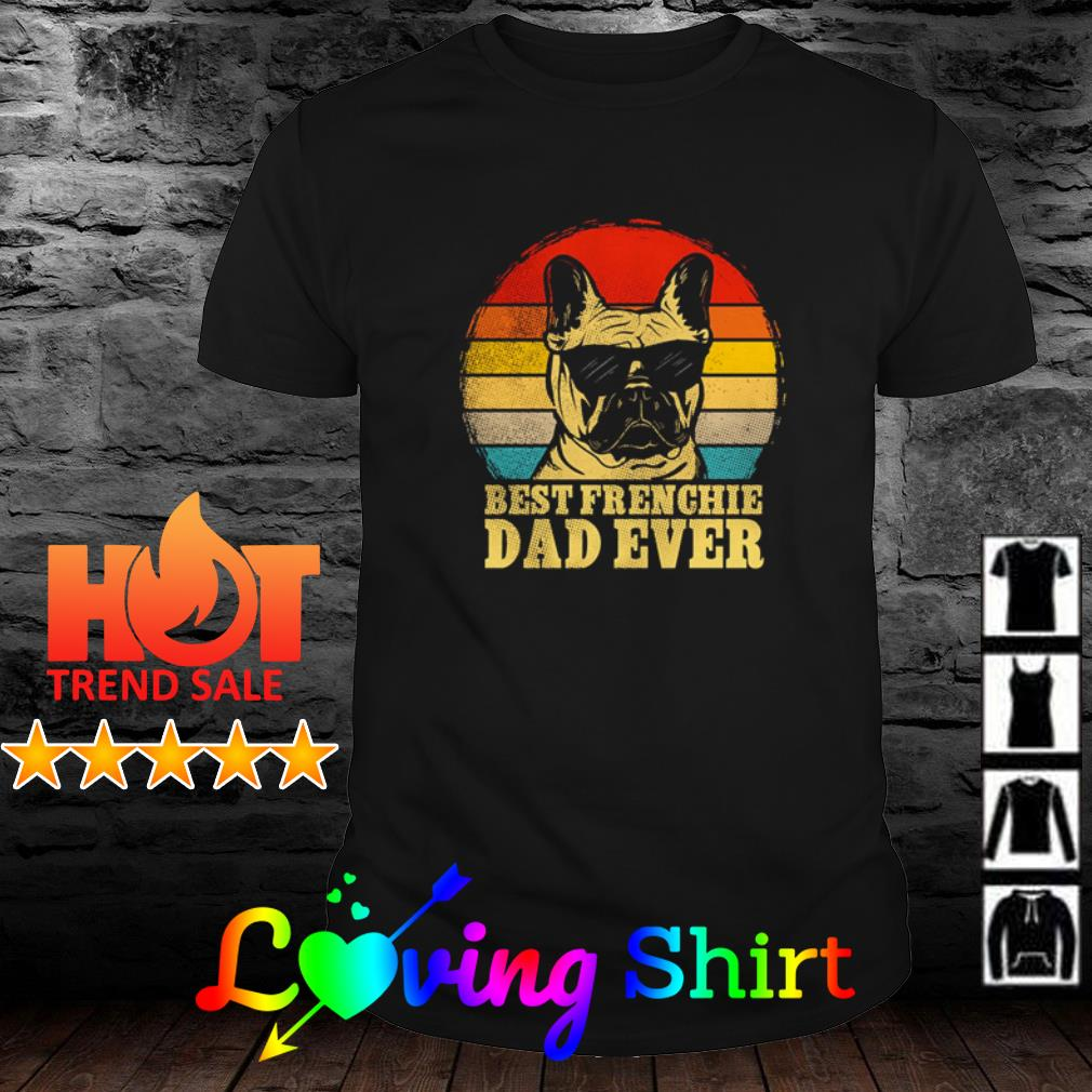Best Frenchie dad ever sunset shirt