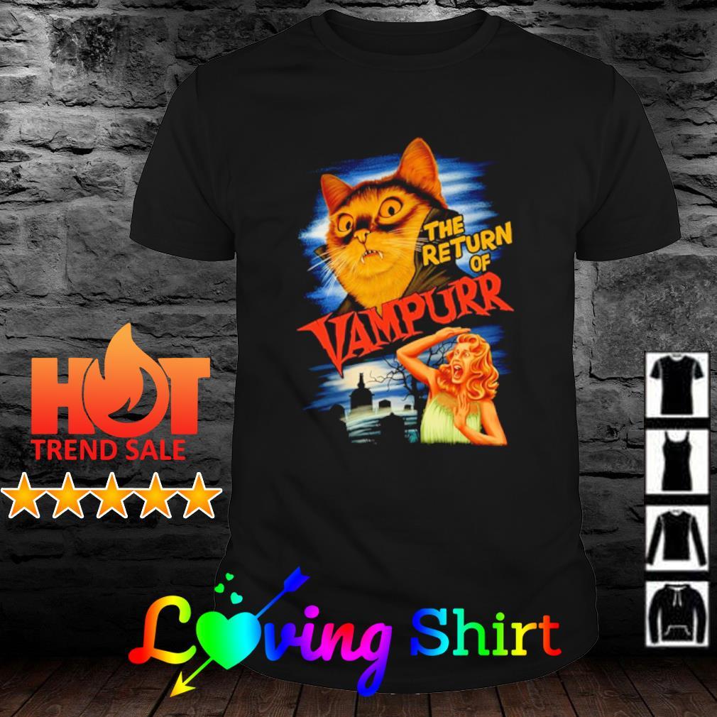 Cat the return of Vampurr shirt