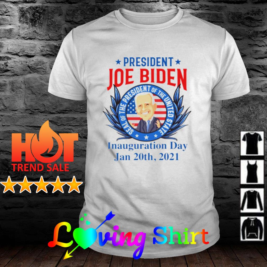 Joe Biden Seal of The President of The United Inauguration Day shirt