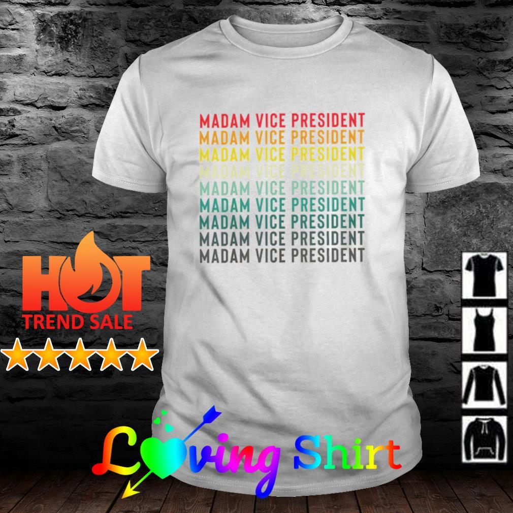 Kamala Harris Madam Vice President vintage shirt