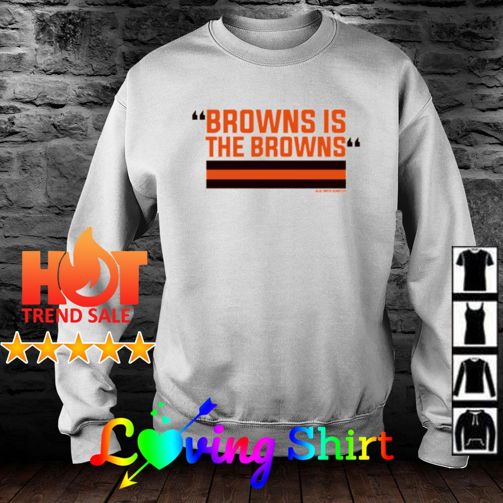 Official The Browns is the Browns s sweater
